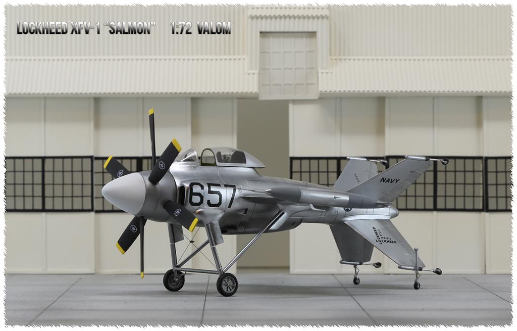 """Lockheed XFV-1 """"Salmon"""" (1:72 -Valom) - Page 2 0h3a9613"""