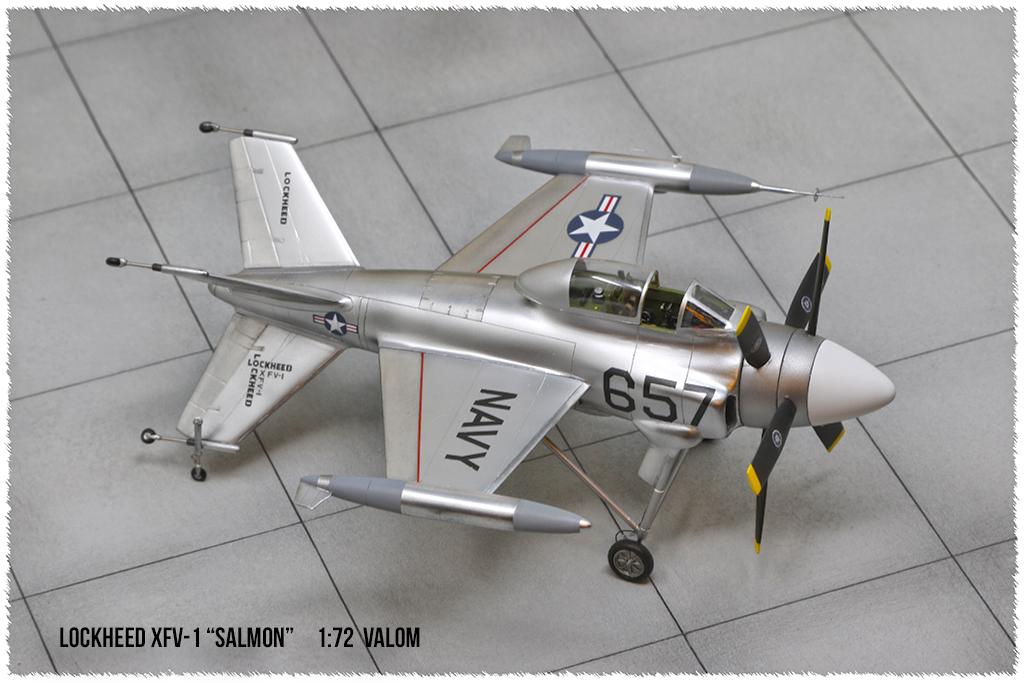 """Lockheed XFV-1 """"Salmon"""" (1:72 -Valom) - Page 2 0h3a9618"""