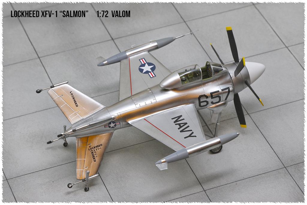 """Lockheed XFV-1 """"Salmon"""" (1:72 -Valom) - Page 2 0h3a9619"""