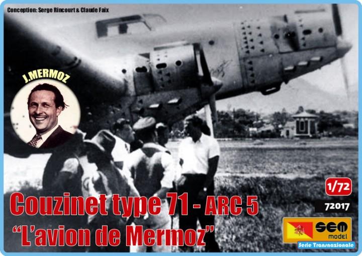 "Couzinet type 71 ARC-5 ""L'avion de Mermoz"" (1:72, SEM model) 10915010"