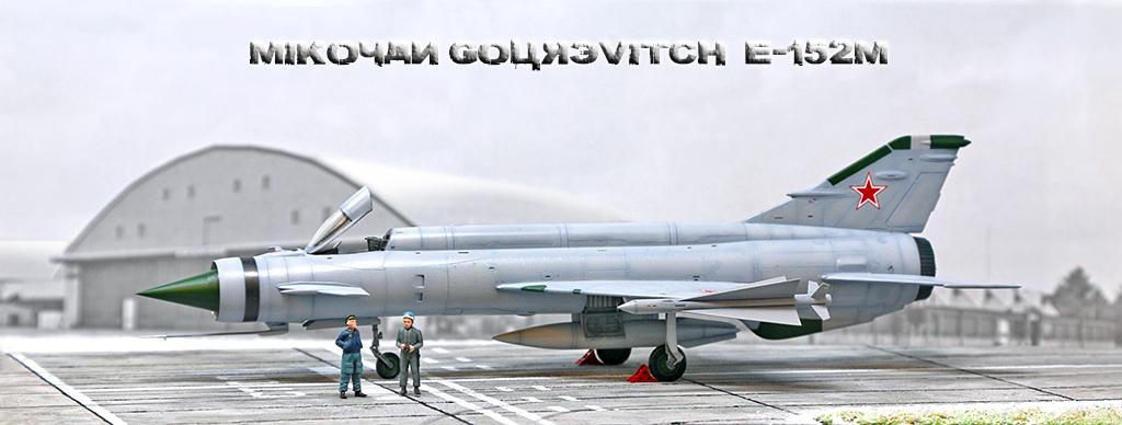 Mikoyan-Gourevitch E-152M  - Modelsvit #72030 - 1/72ème. - Page 4 Img_0925