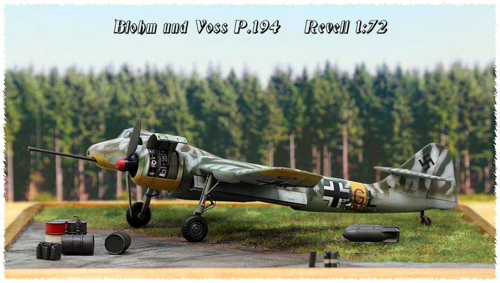 Blohm und Voss BV P 194, Front de l'est 46 (1:72 Revell) - Page 4 Img_8310