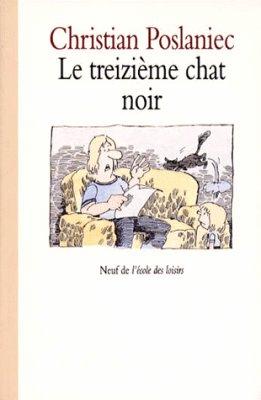 [Poslaniec, Christian] Le treizième chat noir 26156710