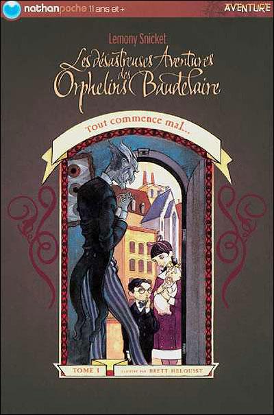 [Snicket, Lemony] Les désastreuses aventures des orphelins Baudelaire 97820913