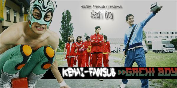 [ Projet J-Film ] Gachi Boy Gachib10