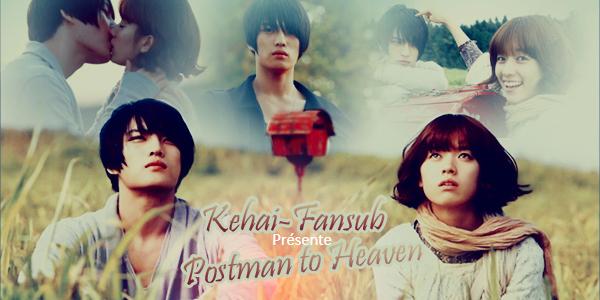 [ Projet K-Film ] Postman to Heaven Pthcol11