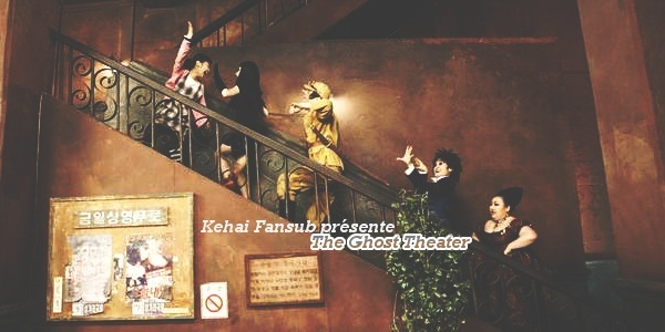 [ Projet K-Film ] The Ghost Theater The_gh10