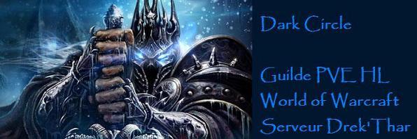 Forum de la guilde Dark Circle, Drek'Thar