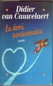 [Van Cauwelaert, Didier] La demi pensionnaire Img_0016
