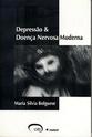 Depressão e Doença Nervosa Moderna - Maria Silvia Bolguese Depres10