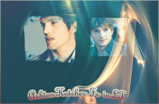 Ashton Kutcher Fc in LT