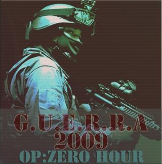 GUERRA 2009: Operation Zero Hour Guerra12
