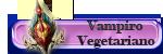 Vampiro Vegetariano