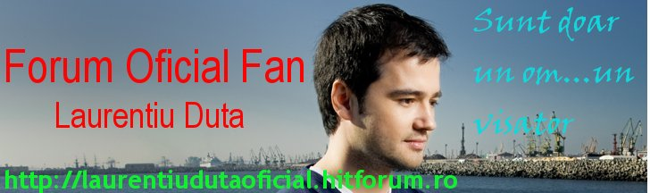 Laurentiu Duta Fan Club Oficial