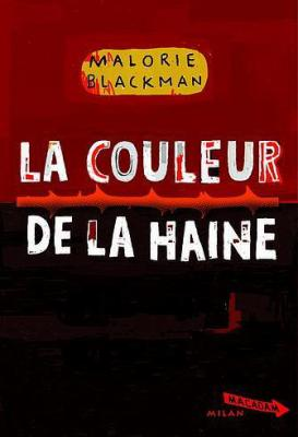 ENTRE CHIENS ET LOUPS (Tome 2) LA COULEUR DE LA HAINE de Malorie Blackman 19066110