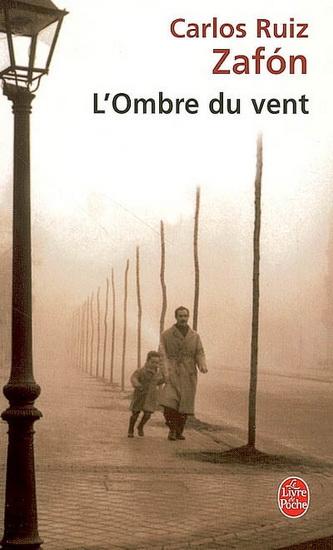 LE CIMETIERE DES LIVRES OUBLIES (Tome 01) L'OMBRE DU VENT, de Carlos Ruiz Zafón 69694110
