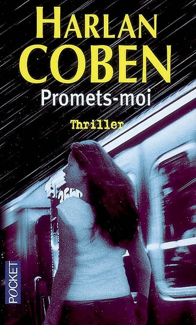 MYRON BOLITAR (Tome 08) PROMETS MOI d'Harlan Coben 92281210