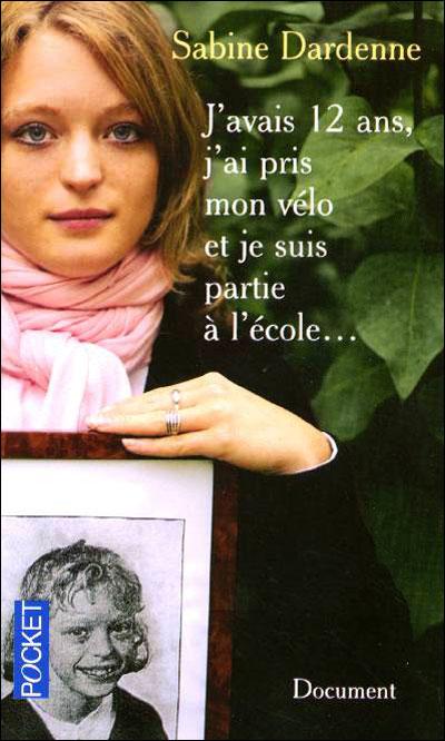 J'AVAIS 12 ANS, J'AI PRIS MON VELO... de Sabine Dardenne 97822612