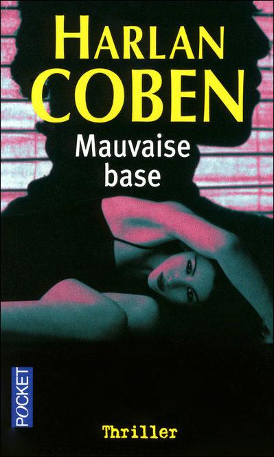 [Coben, Harlan] Myron Bolitar - Tome 6: Mauvaise Base 97822618