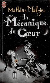 LA MECANIQUE DU COEUR de Mathias Malzieu - Page 2 97822910