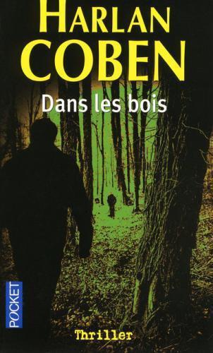 DANS LES BOIS d'Harlan Coben 99484610