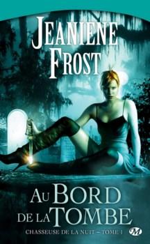 [Frost, Jeaniene] Chasseuse de la nuit - Tome 1: Au bord de la Tombe Arton310