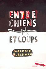ENTRE CHIENS ET LOUPS (Tome 1) de Malorie Blackman Entre310