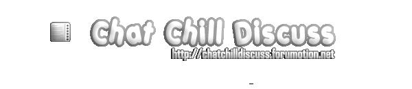 chatcilldisscus