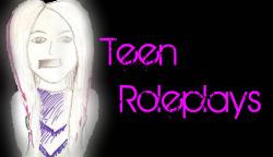 Teen Roleplays