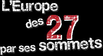 L'Europe des 27 par ses sommets