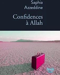 Confidences à Allah ! Saphia Azzedine ! Livre_10