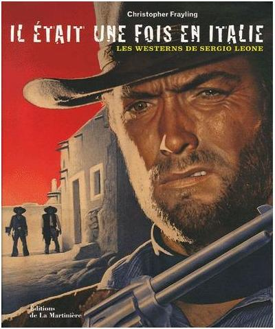 Le Révolution Sergio Leone (2018) - Christopher Frayling et Gian Luca Farinelli  Catalogue d'Exposition Frayli11