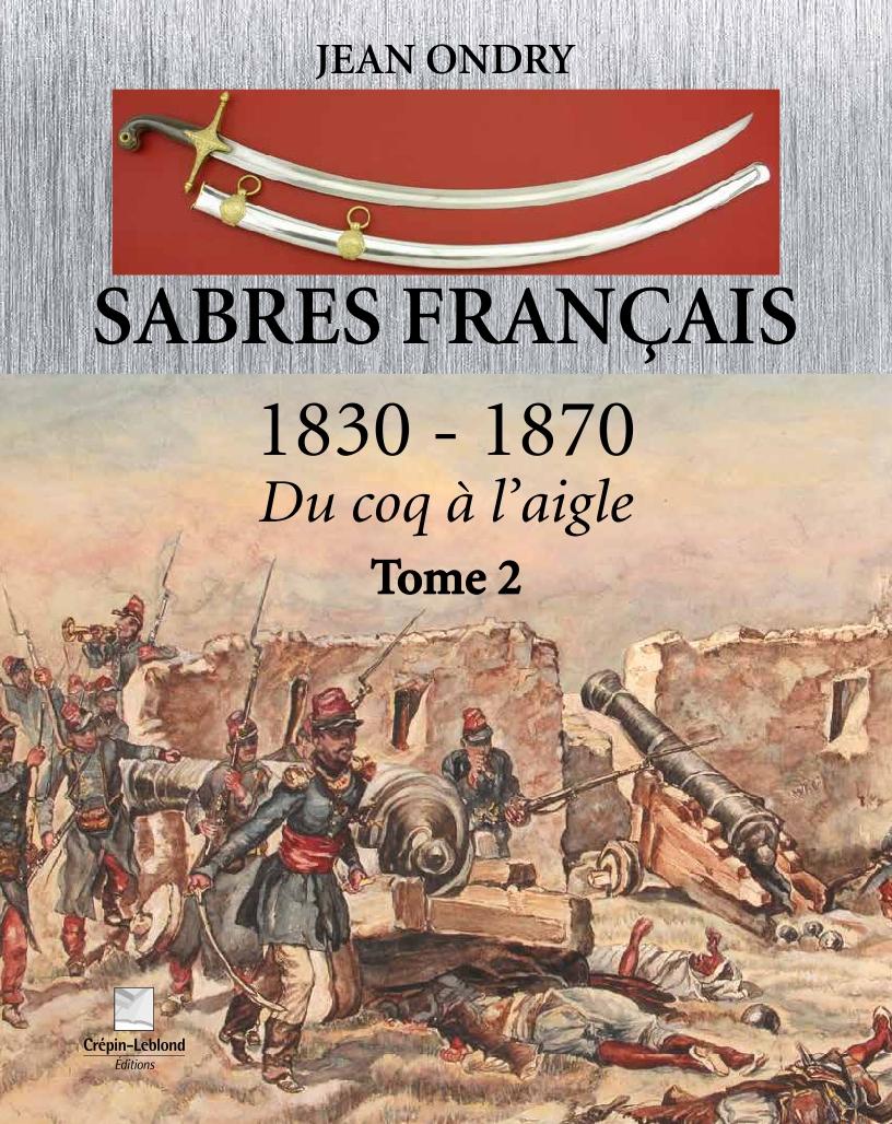 SABRES FRANCAIS 1830-1870 2E TOME Projet10