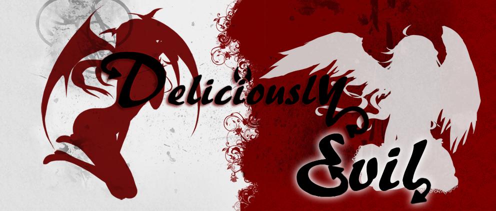 Deliciously Evil