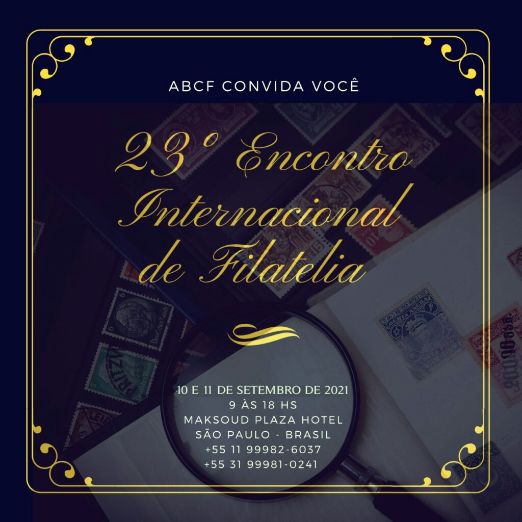 23º ENCONTRO INTERNACIONAL DE FILATELIA – ABCF - setembro 2021 Evento10