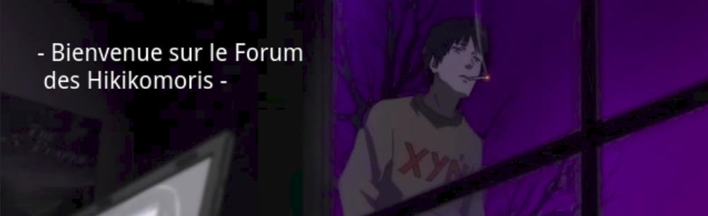 Le Forum des Hikikomoris