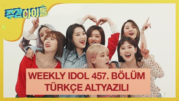 Weekly Idol 457. Bölüm (Oh My Girl) [Türkçe Altyazılı] Gd10