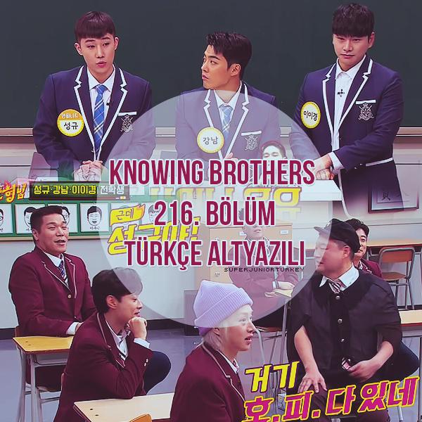 Knowing Brothers 216. Bölüm (Kangnam, Lee Yi-kyung, Kim Sung-kyu (INFINITE)) [Türkçe Altyazılı] Kb21610