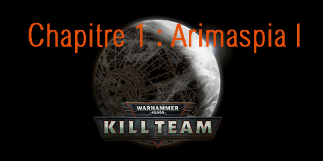 Campagne Kill Team : ARIMASPIA I (sujet central) Sans_t11