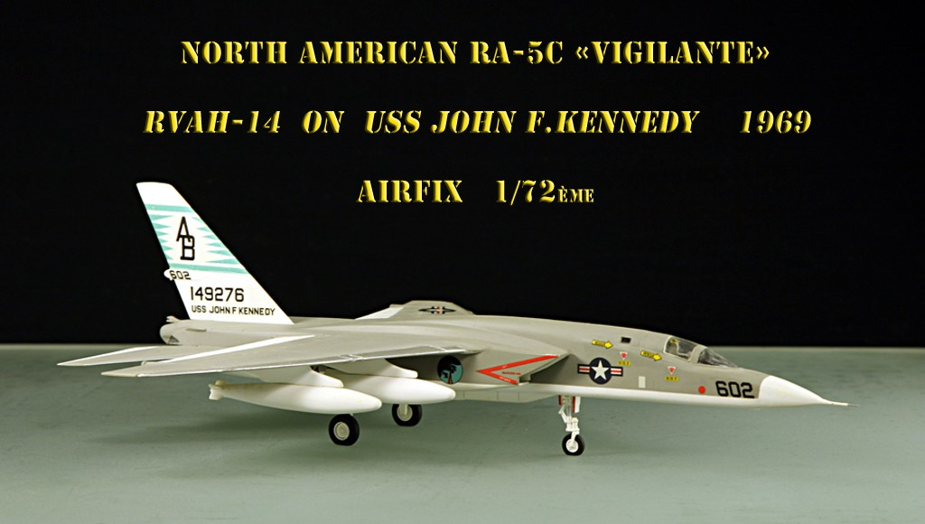 North American RA-5C 'Vigilante' - RVAH-14 1969 [1:72 - AIRFIX] North_13