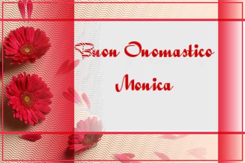 x Monica buon onomastico De10