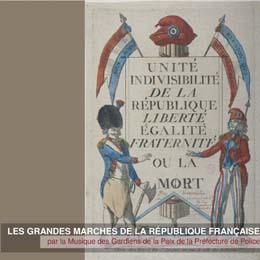 (CD) Les Grandes Marches de la république Francaise musique des gardiens de la paix Grande11