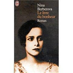 [Berberova, Nina] Le livre du bonheur 512s7711