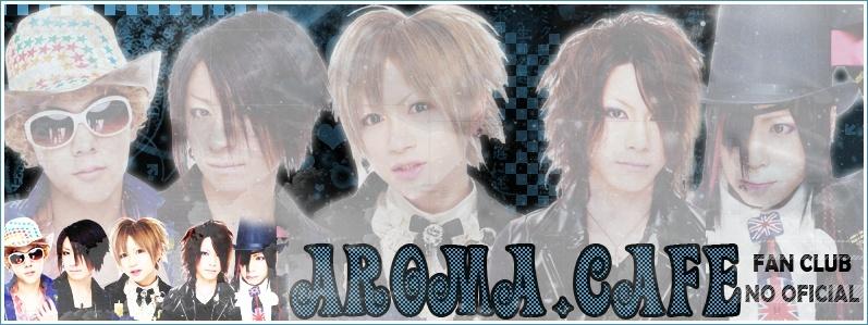 Fans Club No Oficial Aroma.Cafe - Portal Bbb10