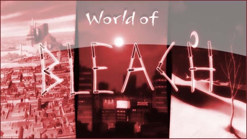 World of Bleach