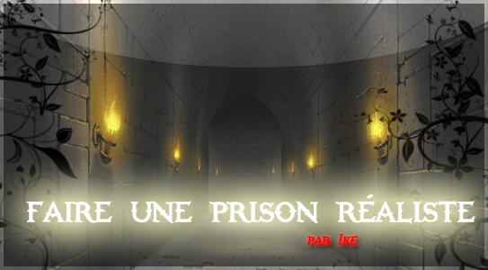 [Tuto géneral] Le petit guide du makeur Prison10