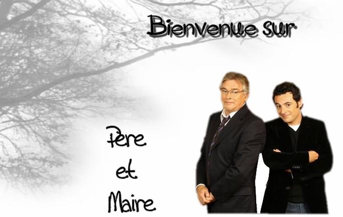 Pere et Maire