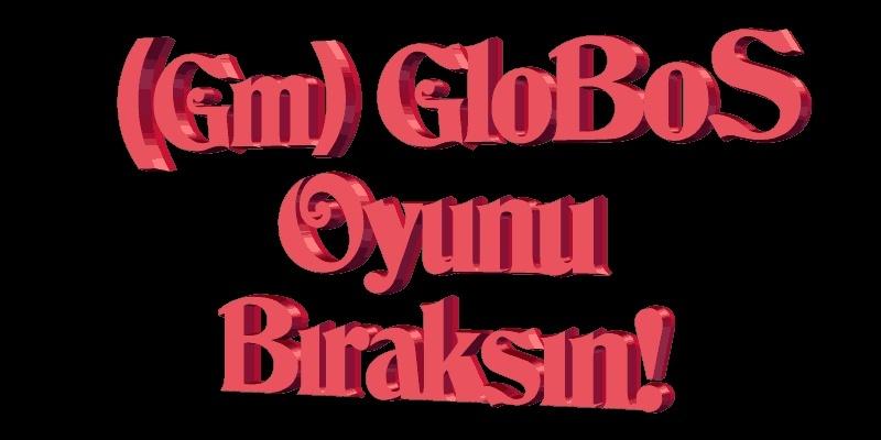 Gm GloBus Hakkında Adasf10