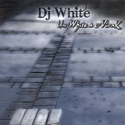 [Mixtape/Net-Tape] Dj White - Un White à Nivak Cover_11