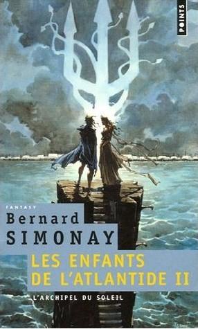 [Simonay, Bernard] Les Enfants de l'Atlantide - Tome 2: L'archipel du Soleil 5114z510